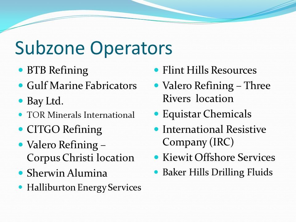Subzone Operators BTB Refining Gulf Marine Fabricators Bay Ltd.
