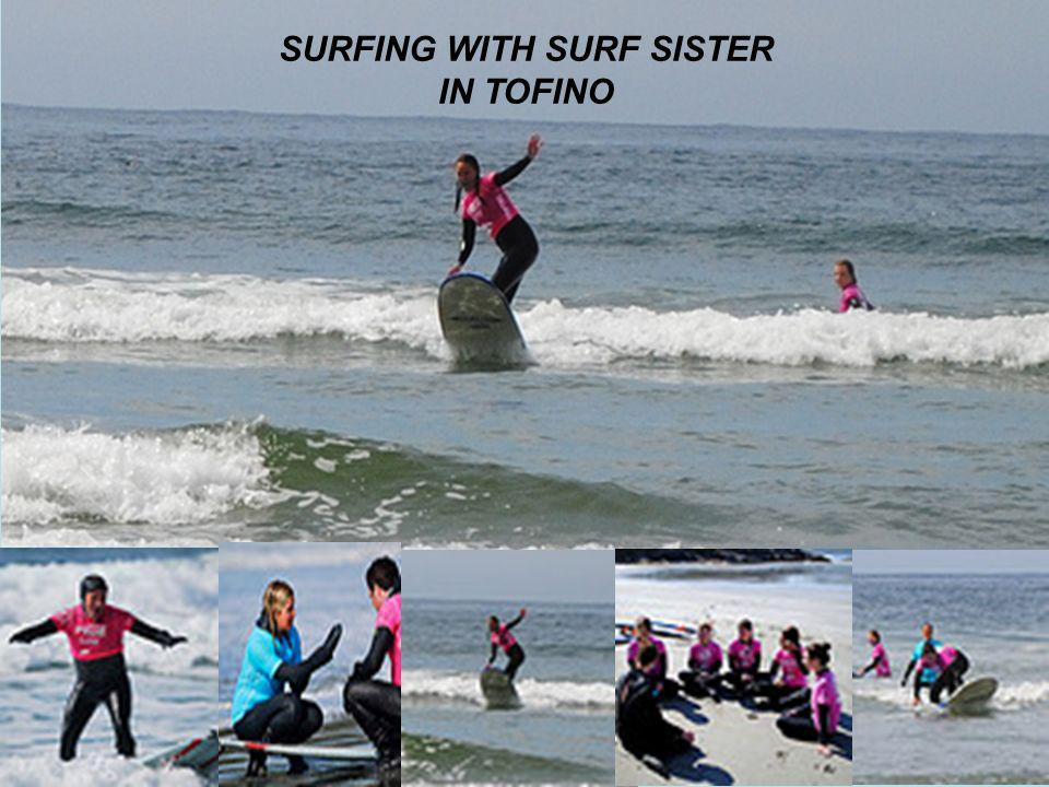SURFING WITH SURF SISTER IN TOFINO