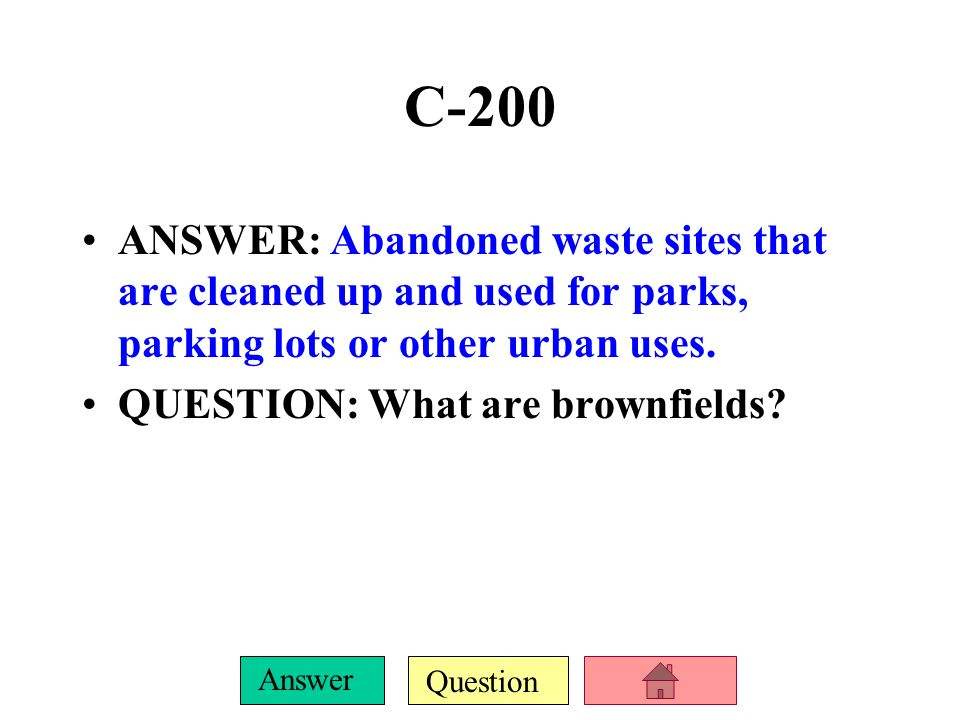 Question Answer C-100 ANSWER: 2 major methods of solid waste disposal.