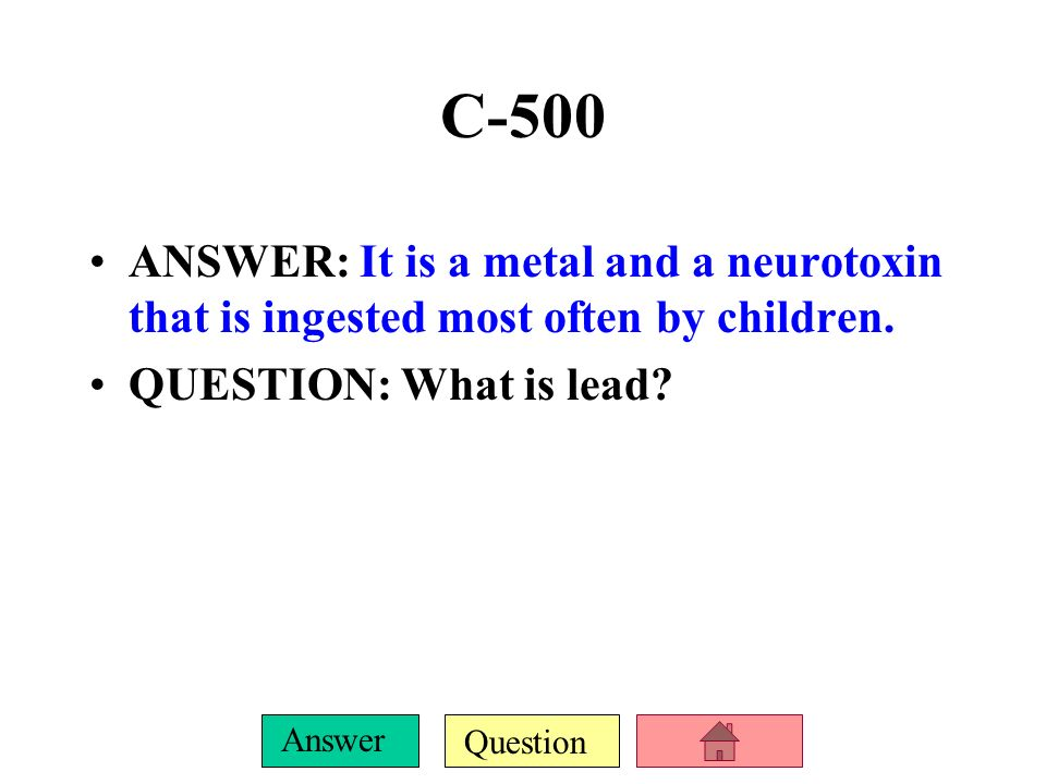 Question Answer C-400 ANSWER: The 4 types of hazardous wastes.
