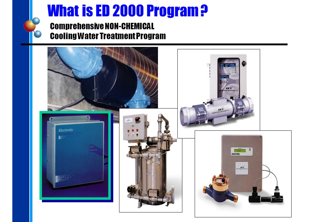 What is ED 2000 Program Comprehensive NON-CHEMICAL Cooling Water Treatment Program