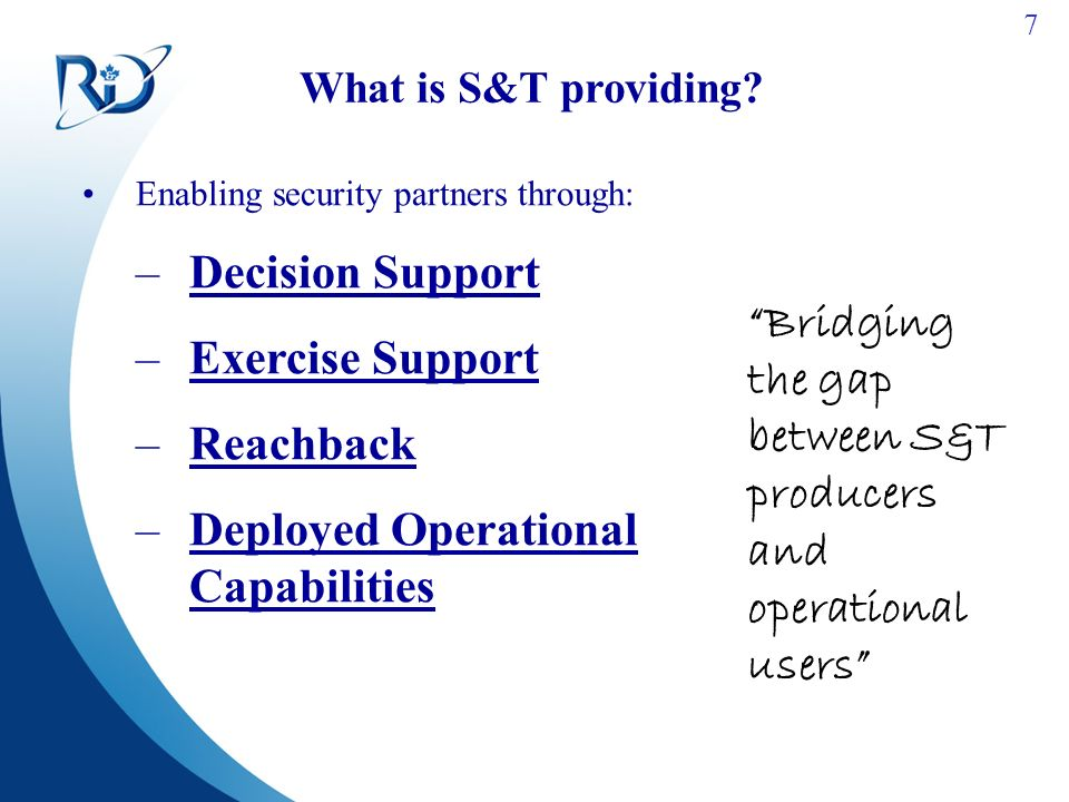 7 What is S&T providing.