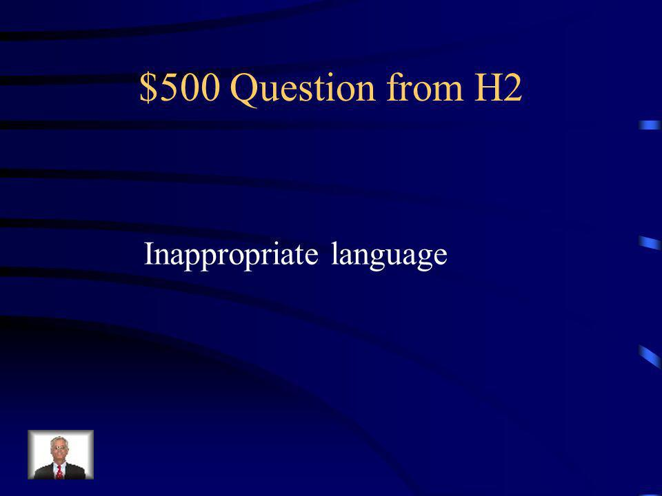 $400 Answer from H2 What is major