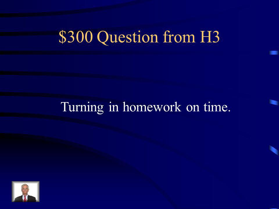 $200 Answer from H3 What is Respectful