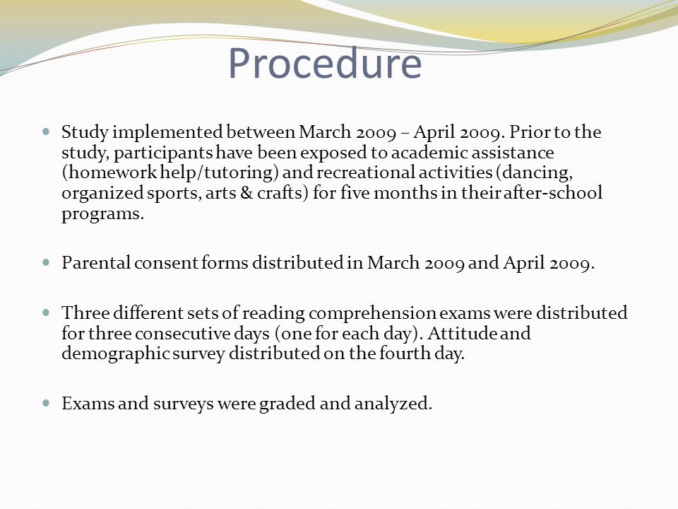 Procedure Study implemented between March 2009 – April 2009.
