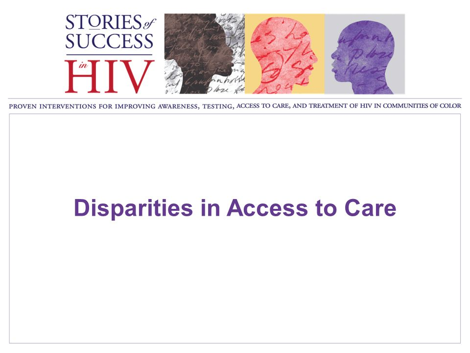 Disparities in Access to Care