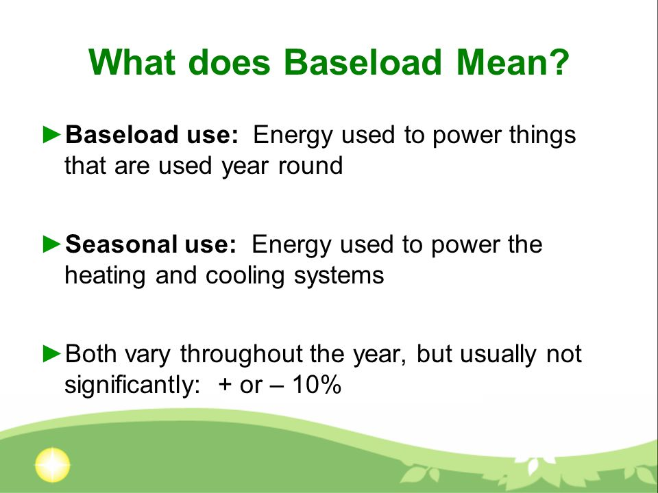 What does Baseload Mean.