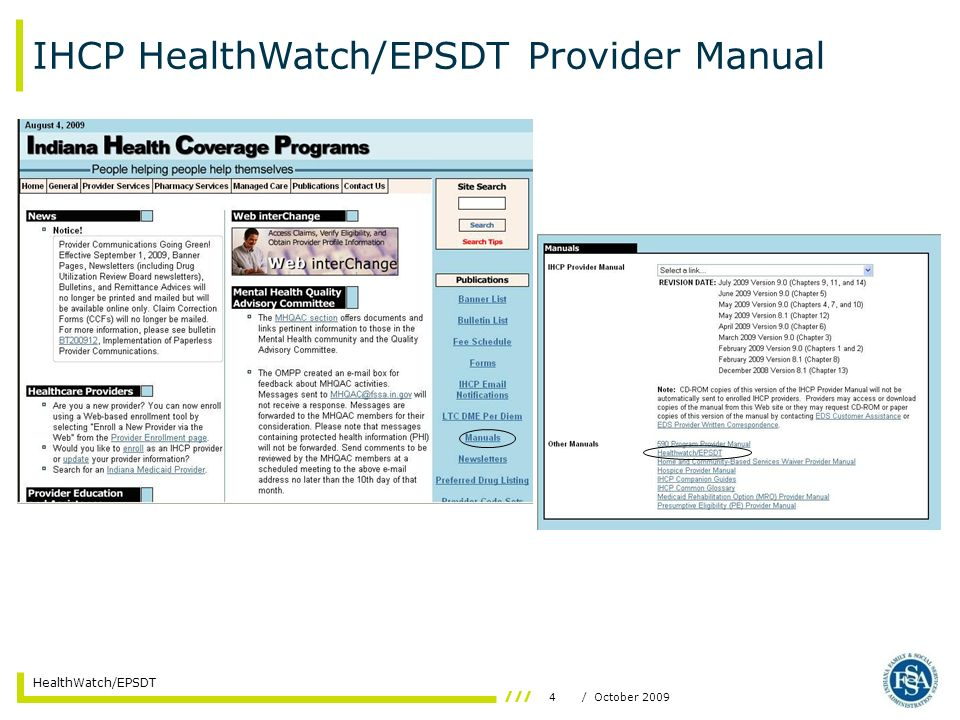 4/ October 2009 HealthWatch/EPSDT IHCP HealthWatch/EPSDT Provider Manual