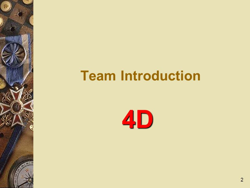 2 Team Introduction 4D