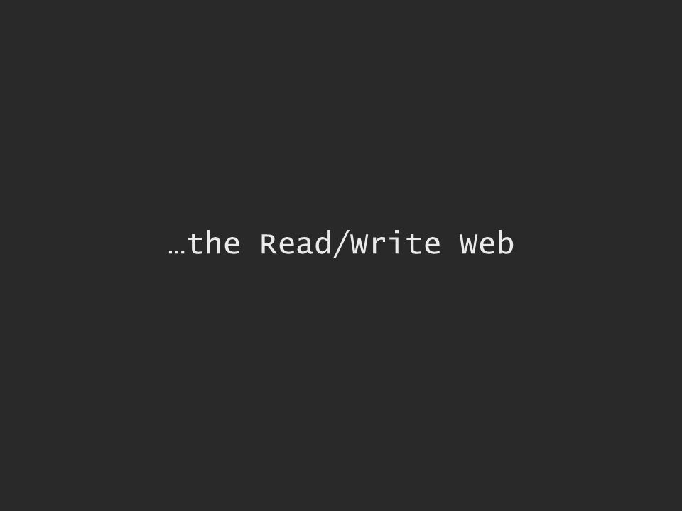…the Read/Write Web
