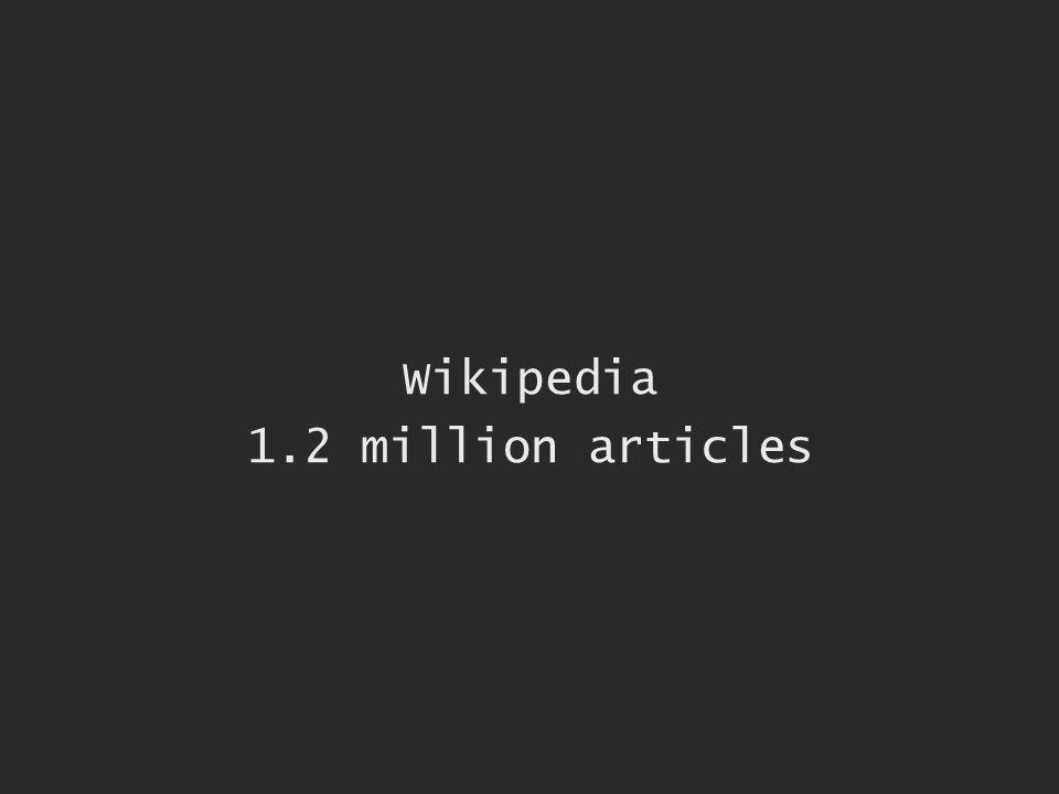Wikipedia 1.2 million articles