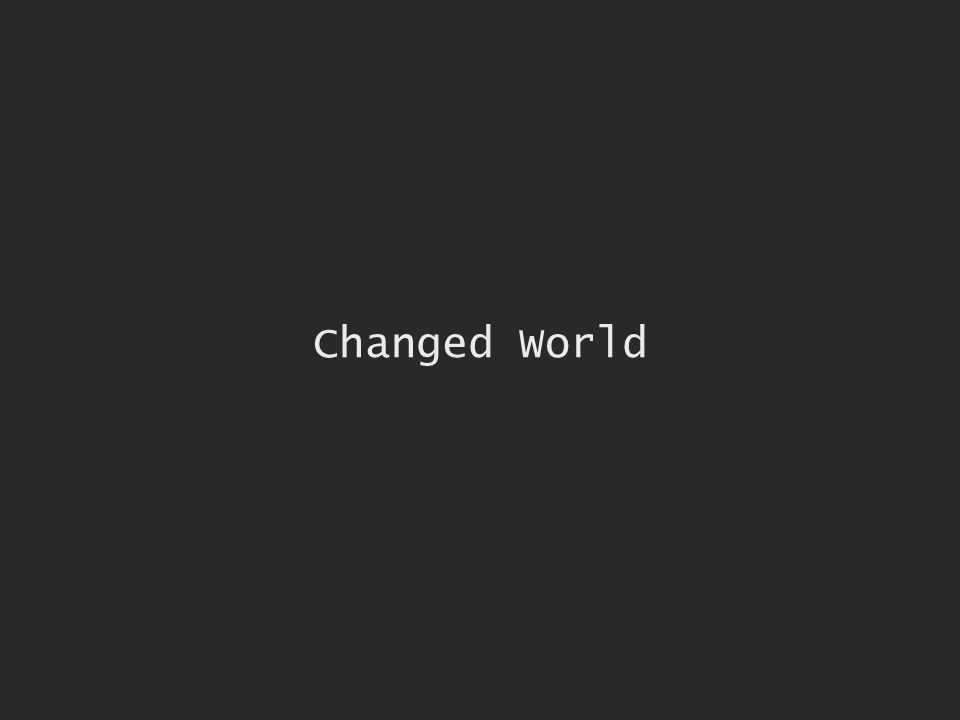 Changed World