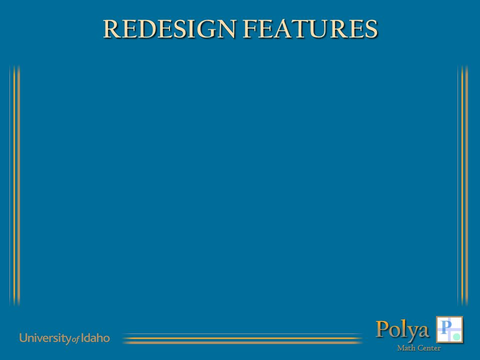 REDESIGN FEATURES