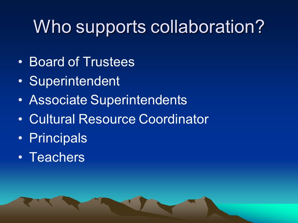 Who supports collaboration.