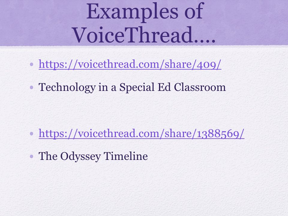 Examples of VoiceThread….