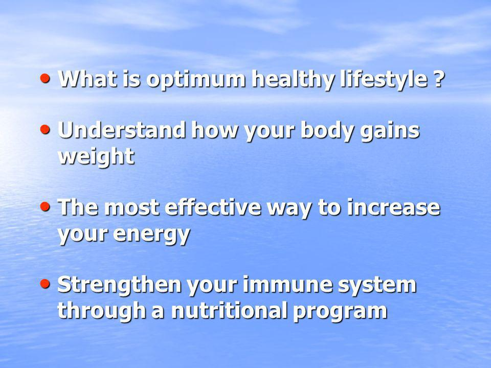 What is optimum healthy lifestyle . What is optimum healthy lifestyle .