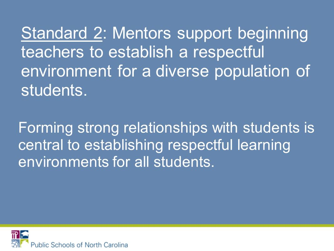 Forming strong relationships with students is central to establishing respectful learning environments for all students.