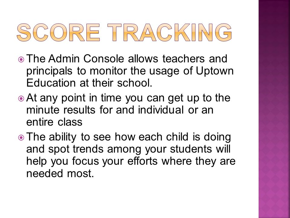 The Admin Console allows teachers and principals to monitor the usage of Uptown Education at their school.