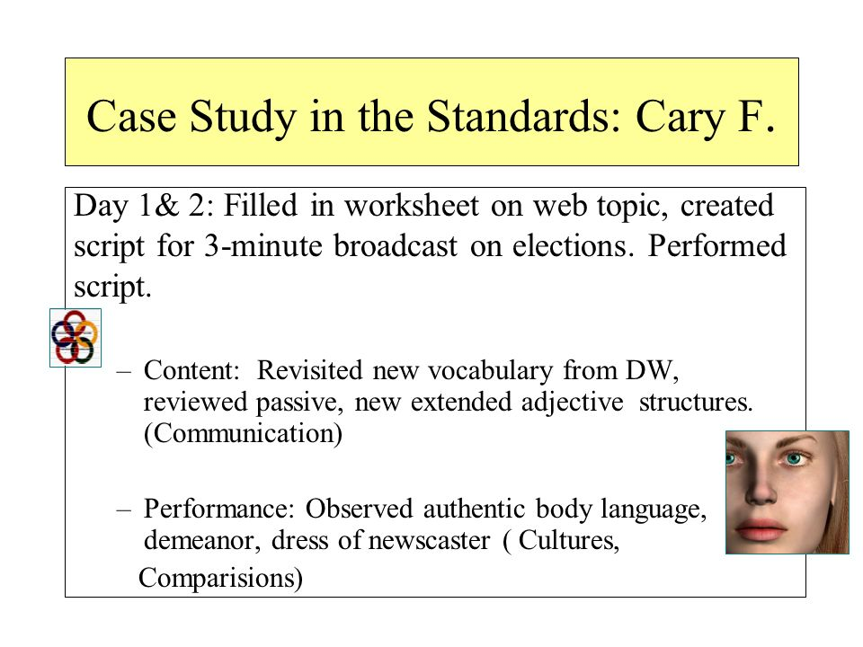 Case Study in the Standards: Cary F.