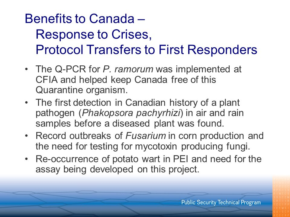 Benefits to Canada – Response to Crises, Protocol Transfers to First Responders The Q-PCR for P.