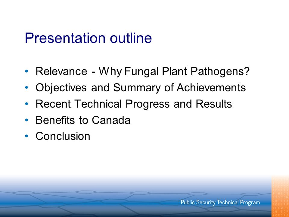 Presentation outline Relevance - Why Fungal Plant Pathogens.