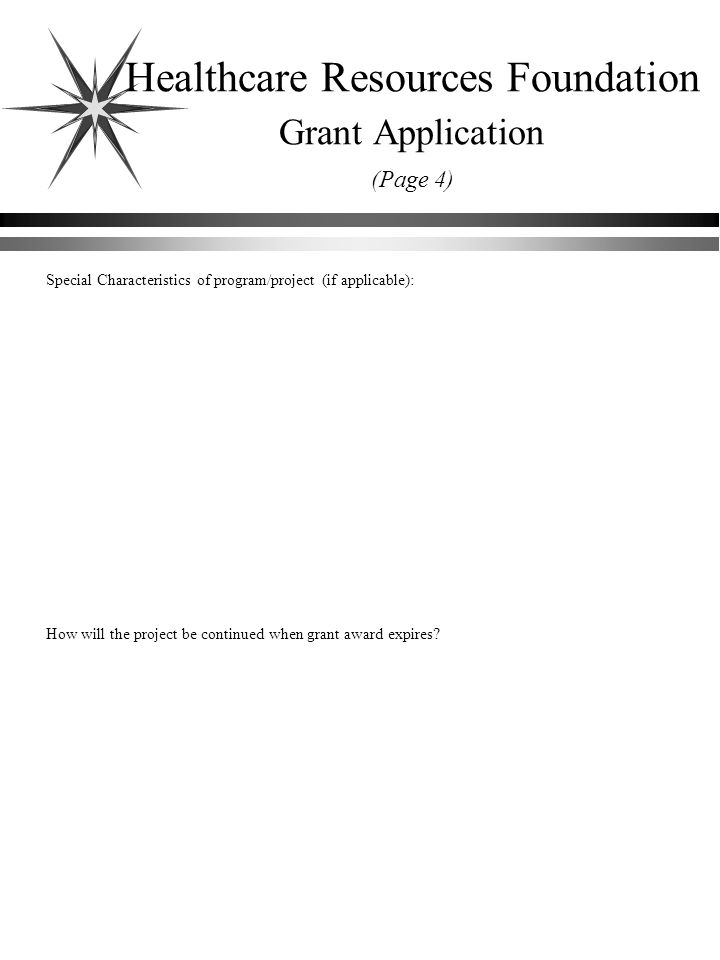 Special Characteristics of program/project (if applicable): How will the project be continued when grant award expires