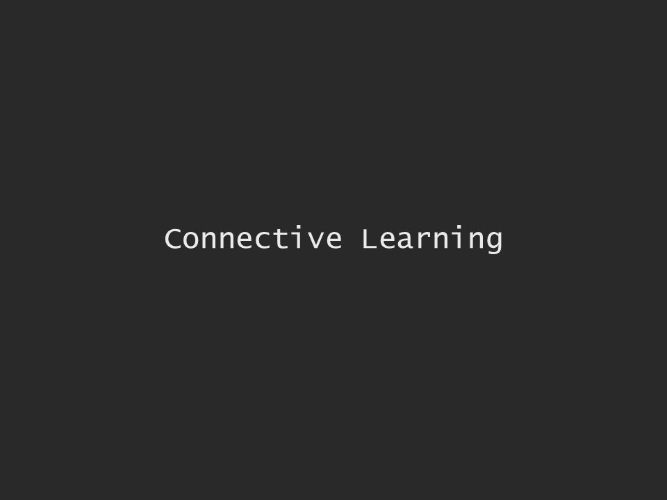 Connective Learning