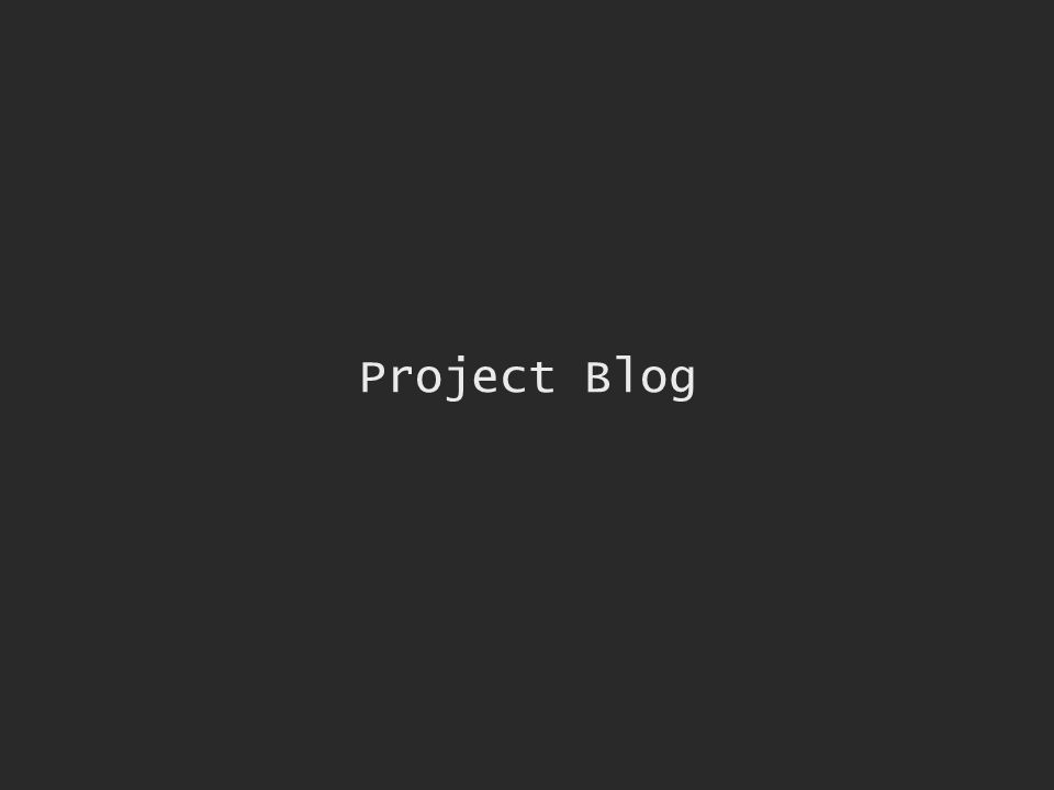 Project Blog