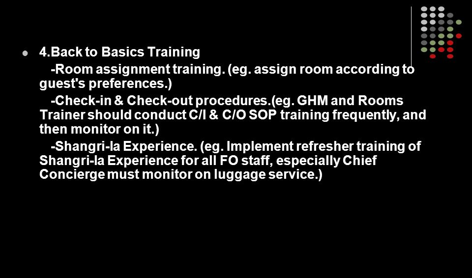 4.Back to Basics Training -Room assignment training.