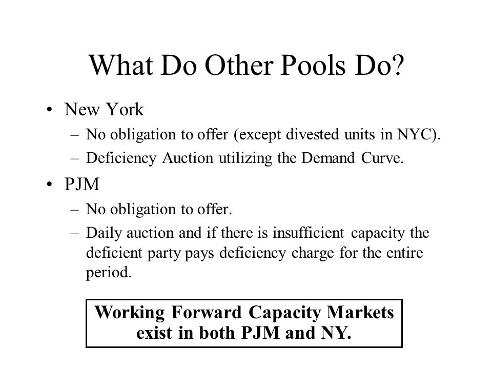 What Do Other Pools Do. New York –No obligation to offer (except divested units in NYC).