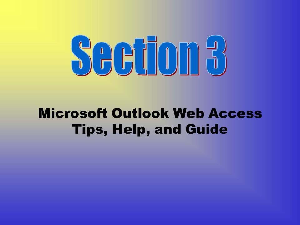 Microsoft Outlook Web Access Tips, Help, and Guide
