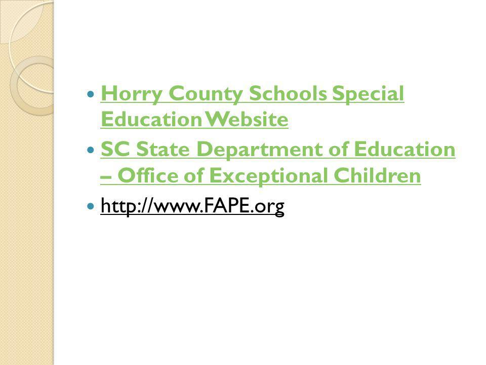 Horry County Schools Special Education Website Horry County Schools Special Education Website SC State Department of Education – Office of Exceptional Children SC State Department of Education – Office of Exceptional Children