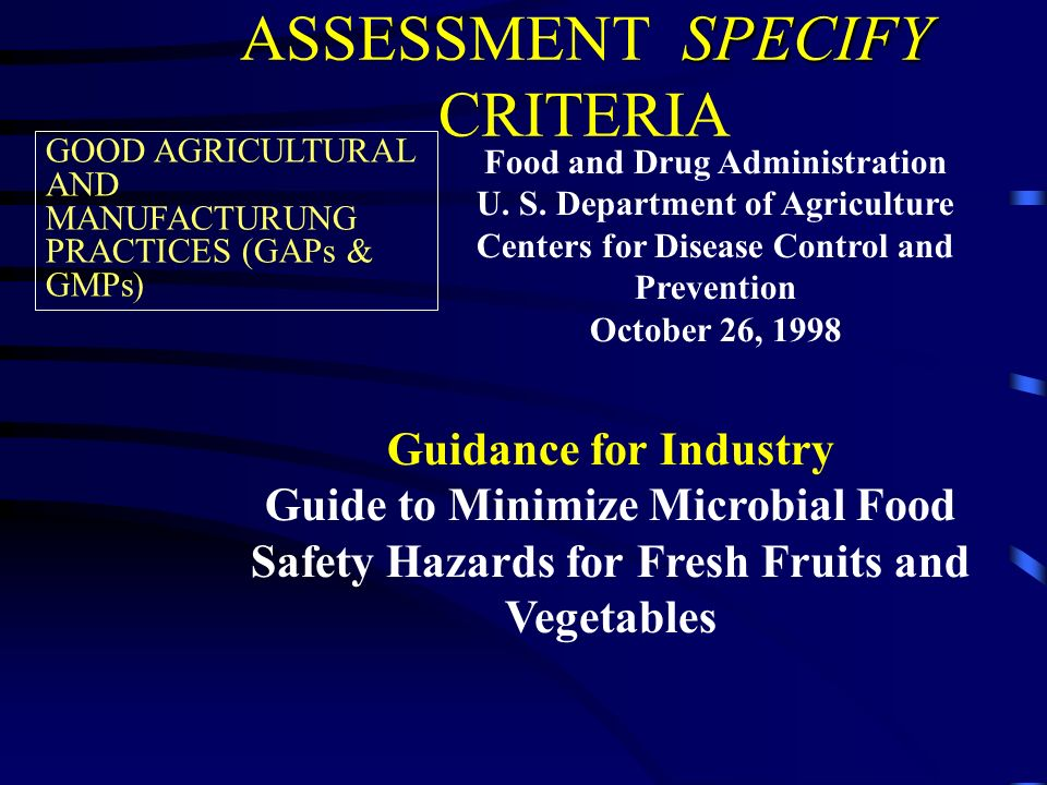 SPECIFY ASSESSMENT SPECIFY CRITERIA Food and Drug Administration U.
