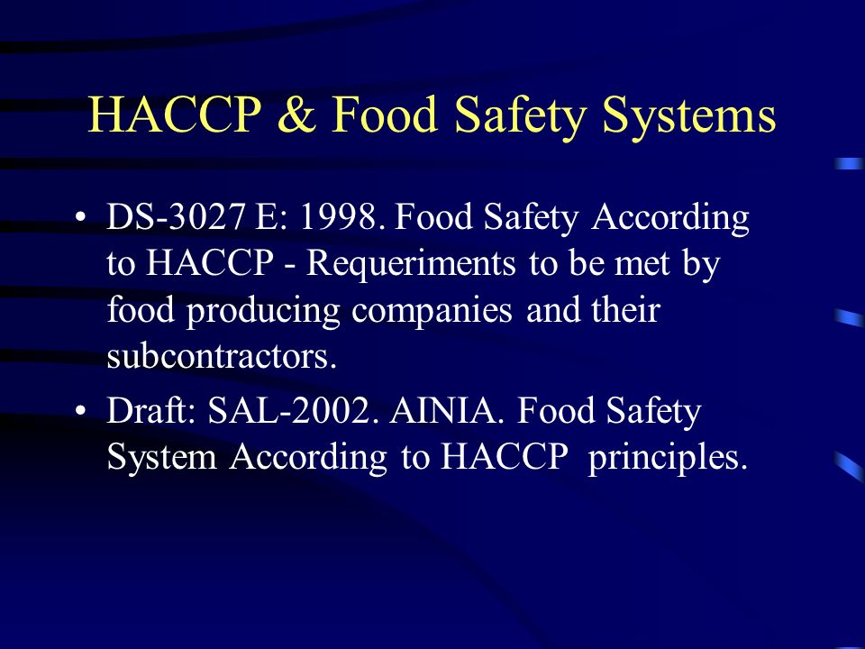 HACCP & Food Safety Systems DS-3027 E: 1998.