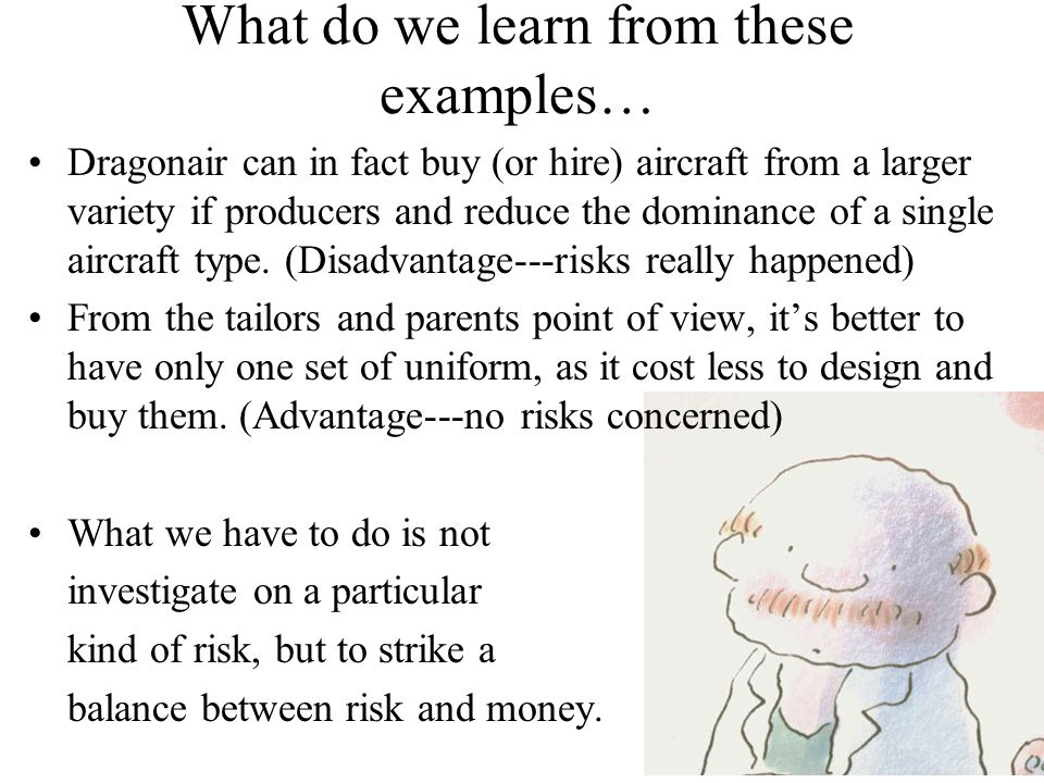 What do we learn from these examples… Dragonair can in fact buy (or hire) aircraft from a larger variety if producers and reduce the dominance of a single aircraft type.