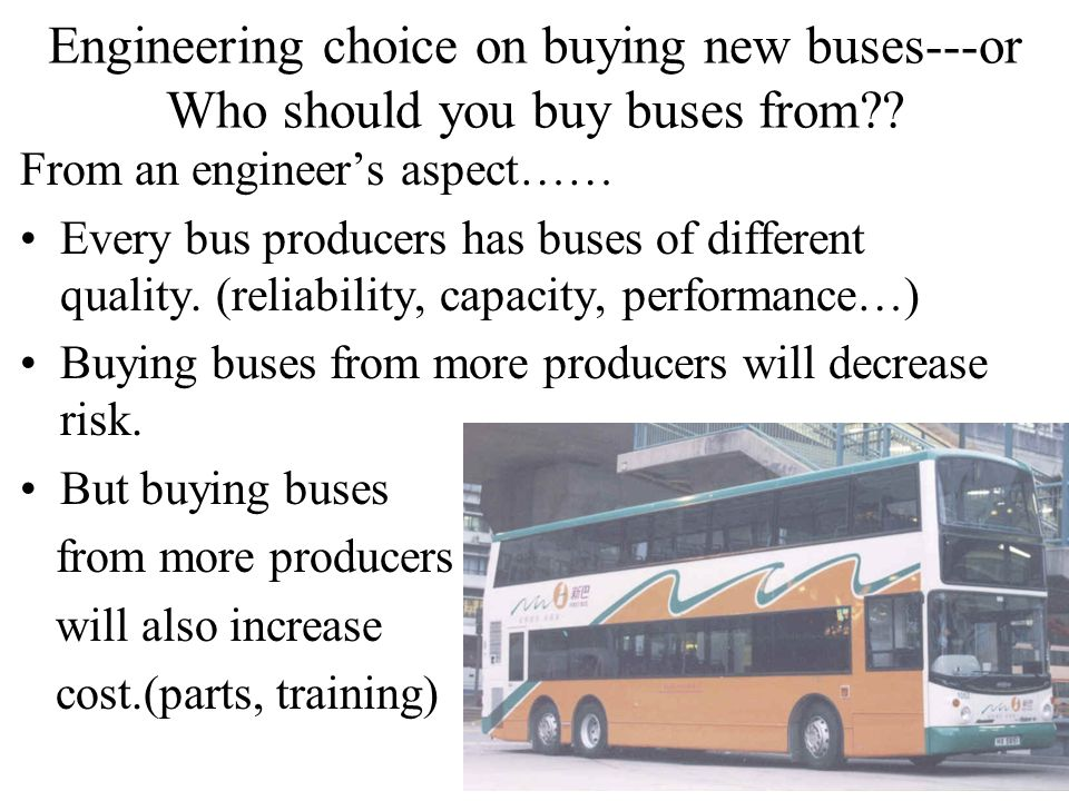 Engineering choice on buying new buses---or Who should you buy buses from .