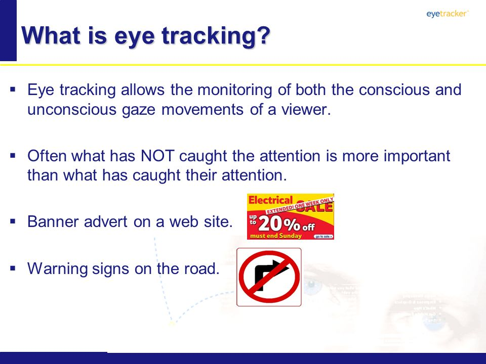What is eye tracking.