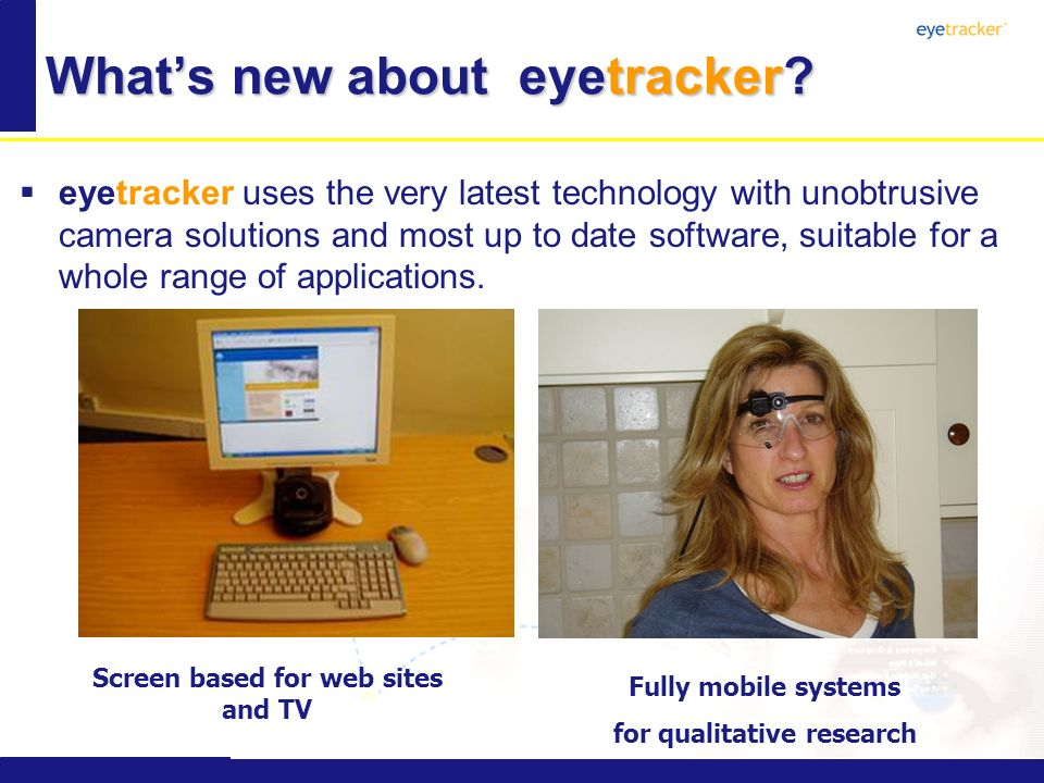 Whats new about eyetracker.