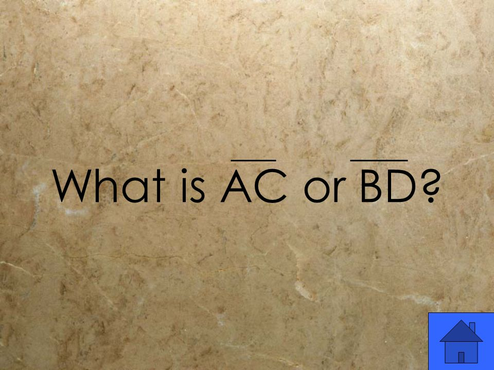 What is AC or BD