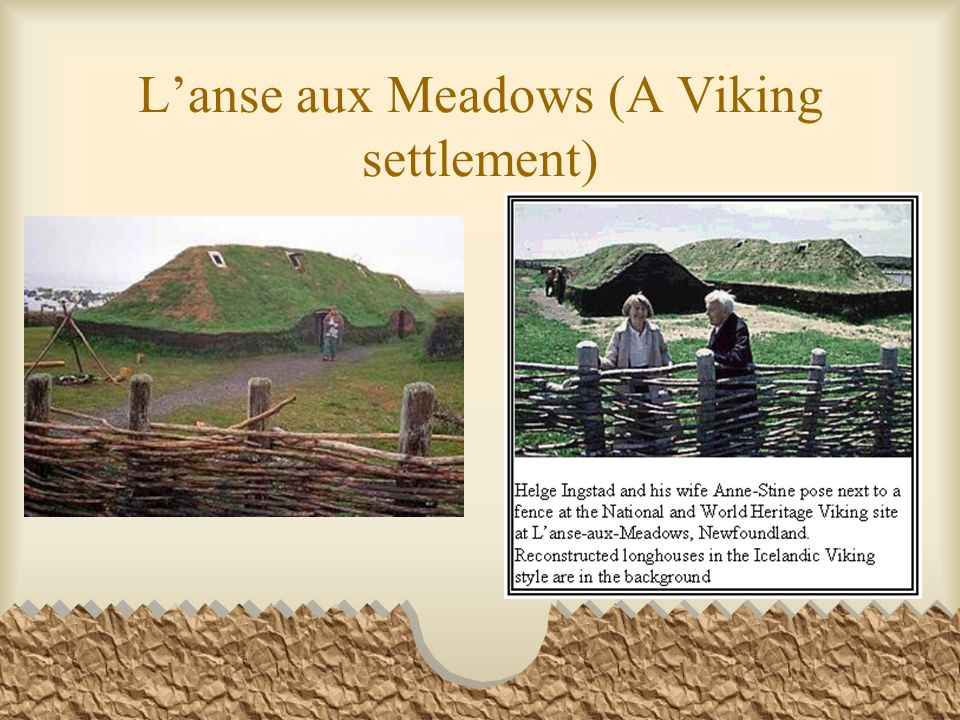 Lanse aux Meadows (A Viking settlement)