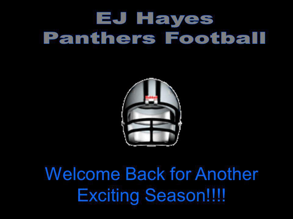 Welcome Back for Another Exciting Season!!!!