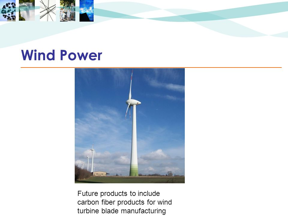 Wind Power Future products to include carbon fiber products for wind turbine blade manufacturing