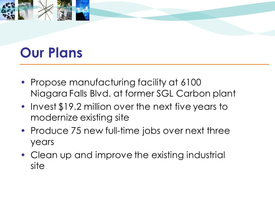 Our Plans Propose manufacturing facility at 6100 Niagara Falls Blvd.