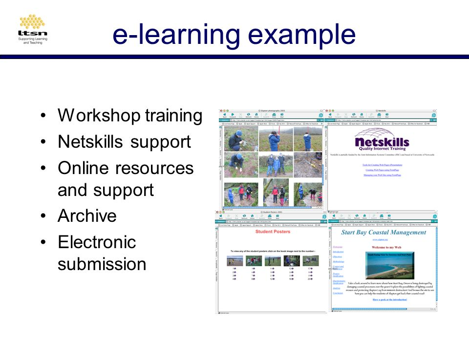e-learning example Residential Fieldwork Group activities Assessment:- Production of individual website