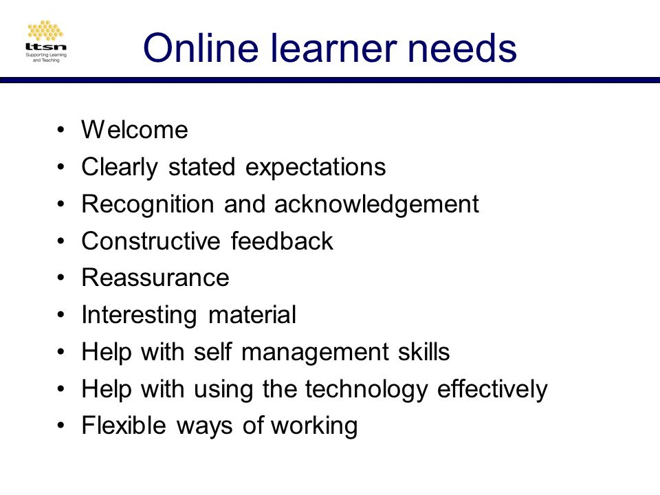 Online learning Intimidating Confusing Delayed responses Faceless No visual cues: body language, facial expression, tone of voice and inflection Different time zones and cultures Lacks discipline and pacing of a f2f course Technologies not reliable