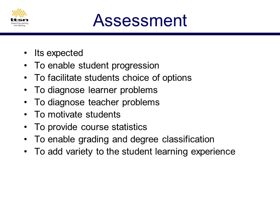 Assessment Why assess