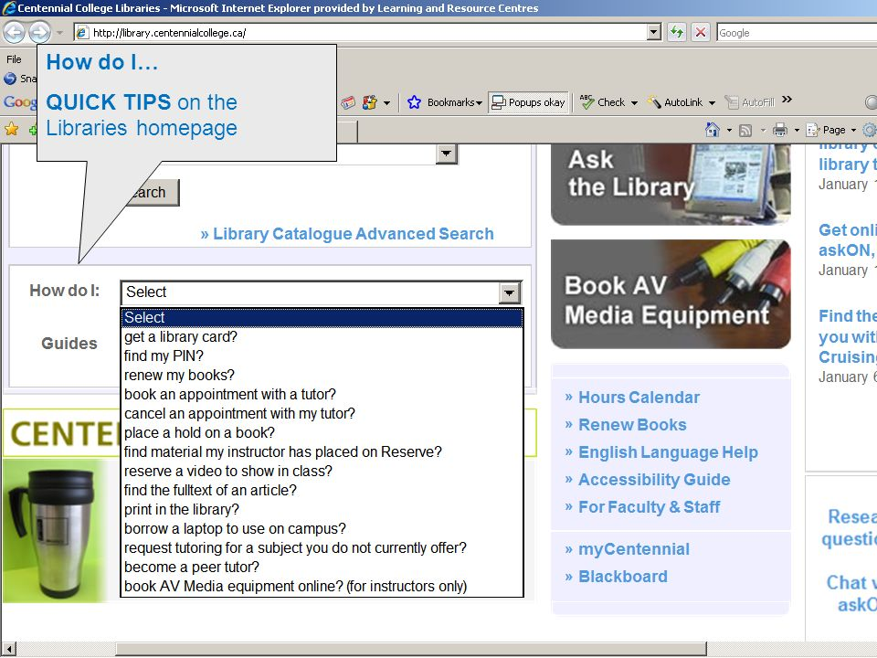 How do I… QUICK TIPS on the Libraries homepage