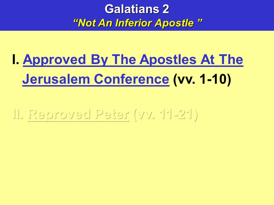 Galatians 2 Not An Inferior Apostle Not An Inferior Apostle