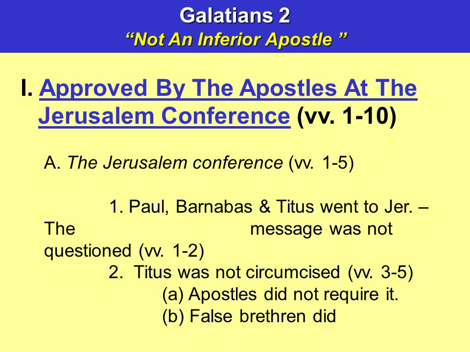 I. Approved By The Apostles At The Jerusalem Conference (vv.