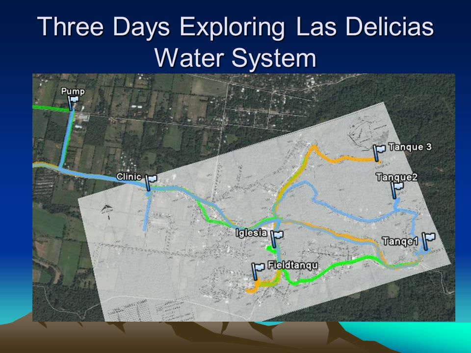 Three Days Exploring Las Delicias Water System